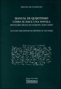 Manual de quijotismo como se hace una novela epistolari