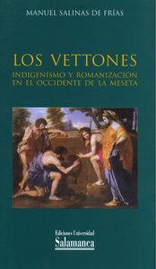 Vettones. indigenismo y romanizacion en el occidente de la m