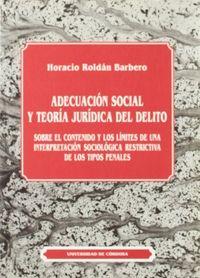 Adecuacion social y teoria jurica del delito