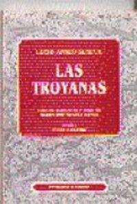Lucio anneo seneca las troyanas