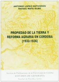 Propiedad de la tierra y reforma agraria en cordoba 1932-193