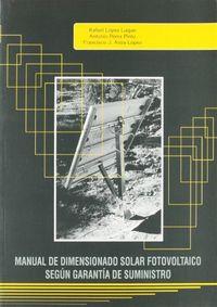 Manual de dimensionado solar fotovoltaico segun garantia de