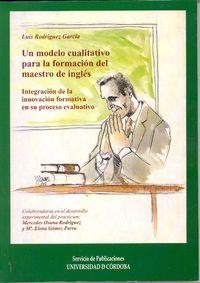 Un modelo cualitativo para la formacion del maestro de ingle