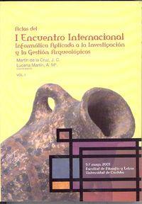 I encuentro internacional de informatica aplicada a la inves