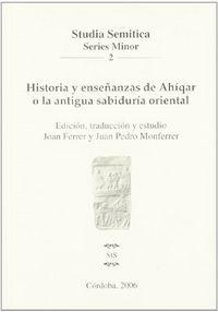Historia y enseñanzas de ahiqar o la antigua sabiduria orien