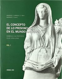 Concepto de lo provincial en el mundo antiguo 2 vol