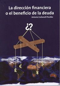 Direccion financiera o el beneficio de la duda,la
