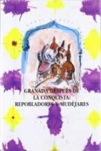 Granada despues conquista ne