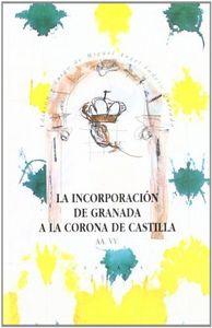 Incorporacion granada corona castilla