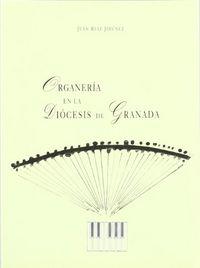 Organeria diocesis granada (1492-1625)