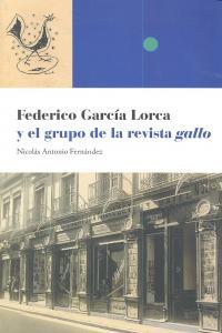 Federico garcia lorca y el grupo revista gallo