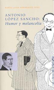 Antonio lopez sancho humor y melancolia