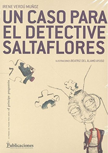 Un caso para el detective saltaflores
