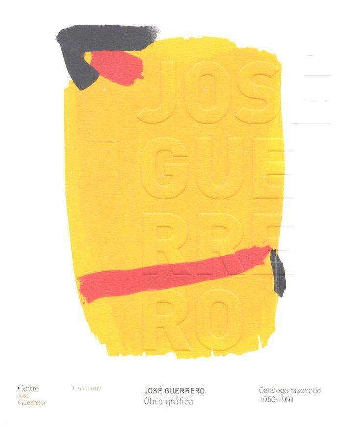 Jose guerrero obra grafica catalogo razonado 1950-1991