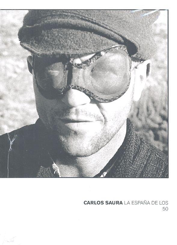 Carlos saura la españa de los 50