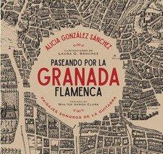 Paseando por la granada flamenca