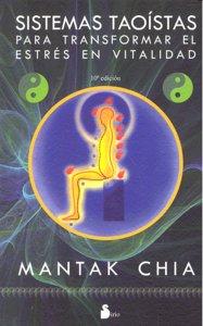 Sistemas taoistas transformar el estres en vitalidad 10ªed