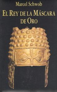 El rey de la mascara de oro