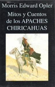 Mitos y cuentos apaches chiricahuas