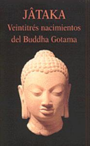 Jataka 23 nacimientos buddha gotama