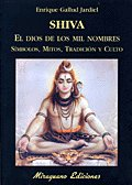 Shiva el dios de los mil nombres