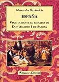 España viaje durante reinado amadeo i saboya