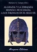 Al ghazal y la embajada hispano musulmana vikingos s ix