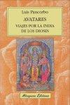 Avatares viaje por la india de los dioses