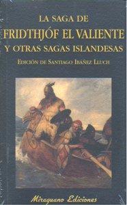Saga de fridthjof el valiente y otras sagas islandesas