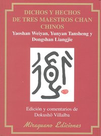 Dichos y hechos de tres maestros chan chinos