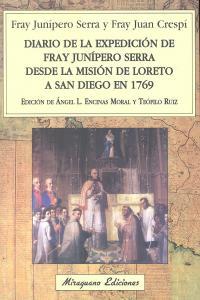 Diario expedicion fray junipero serra desde la mision loreto