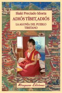 Adios tibet adios la agonia del pueblo tibetano