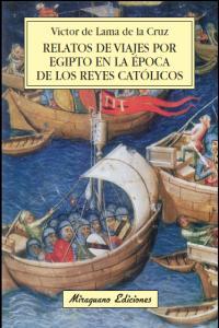 Relatos de viajes por egipto en epoca de los reyes catolico