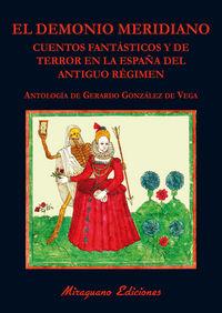 Demonio meridiano cuentos fantasticos y terror en la españa