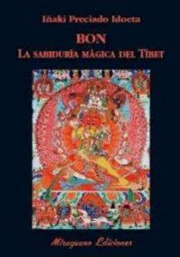 Bon la sabiduria magica del tibet