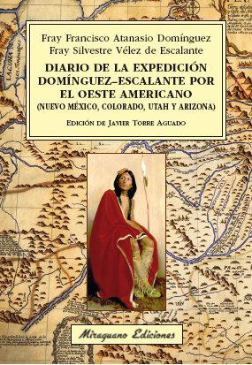 Diario de la expedicion dominguezescalante por oeste americ