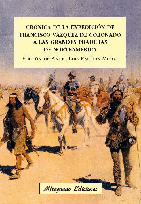 Cronica de la expedicion de francisco vazquez de coronado a