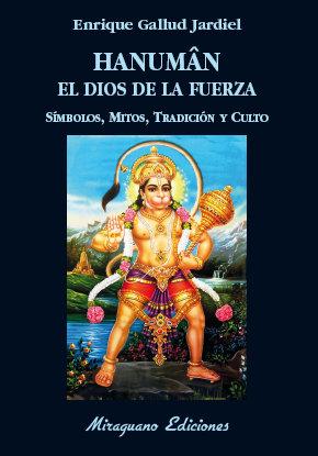 Hanuman el dios de la fuerza simbolos mitos tradicion y cul