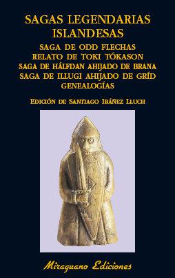 Sagas legendarias islandesas saga de odd flechas relato