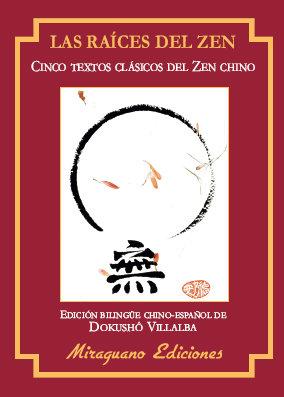 Raices del zen, las