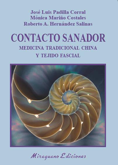 Contacto sanador medicina tradicional china y tejido fascin