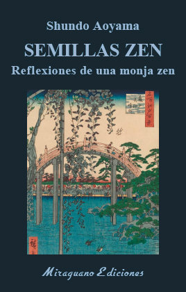 Semillas zen reflexiones de una monja zen