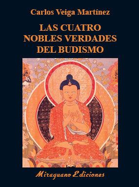 Cuatro nobles verdades del budismo,los
