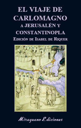 El viaje de carlomagno a jerusalen y constantinopla