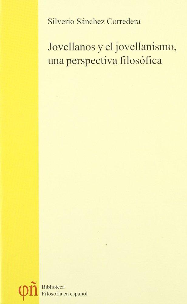 Jovellanos y el jovellanismo, una perspectiva filosofica