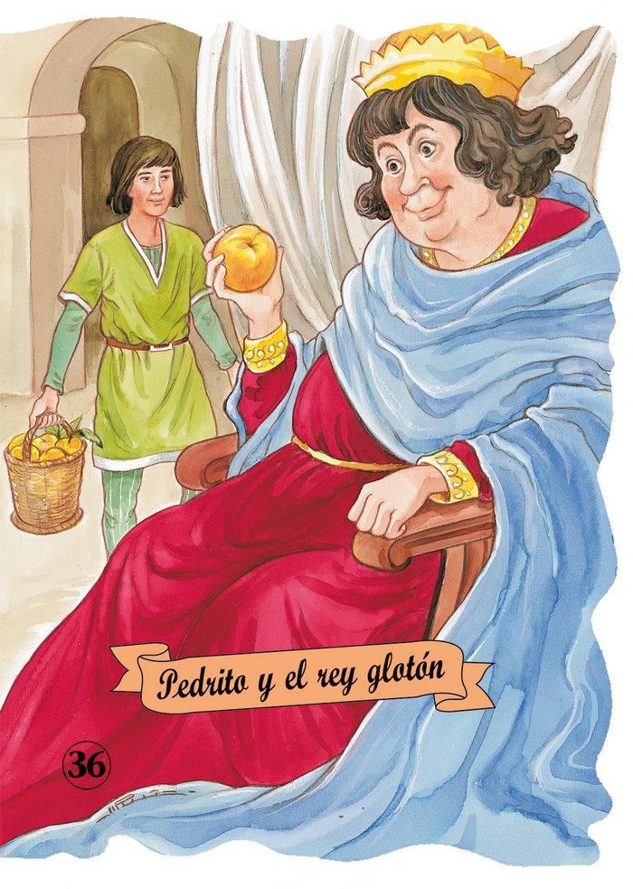 Pedrito y el rey gloton
