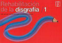 Rehabilitacion disgrafias 1