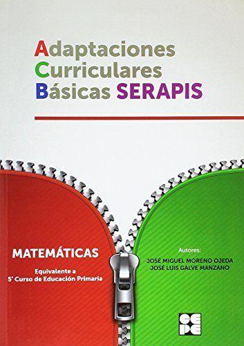 Adaptaciones curriculares basicas serapis matematicas 5ºep