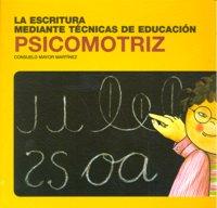 Escritura med.tecn.educacion psicomotriz 4ªed