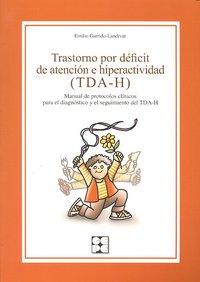 Trastorno por deficit atencion e hiperactividad (tda-h)